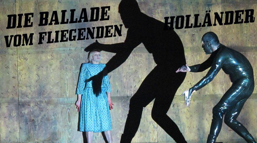 DIE BALLADE VOM FLIEGENDEN HOLLÄNDER (UA)
