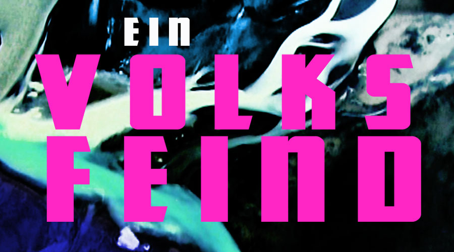 EIN VOLKSFEIND (Henrik Ibsen)