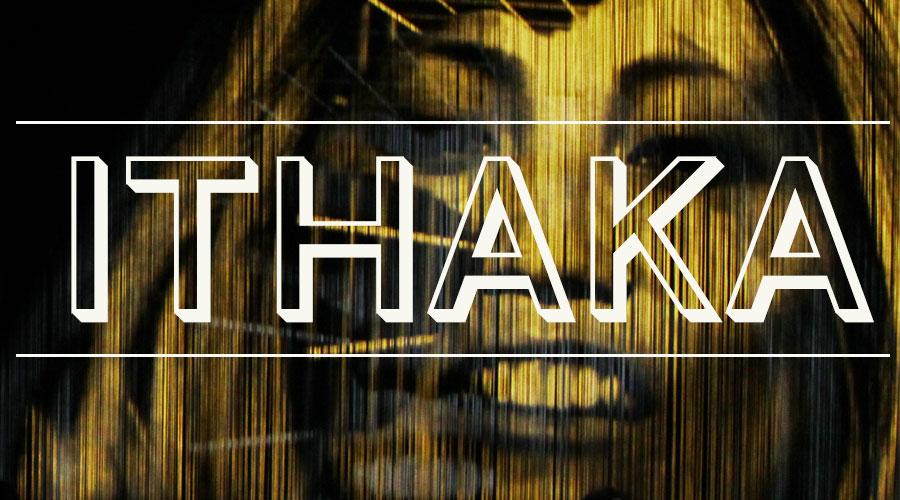 ITHAKA (Samuel Penderbayne)